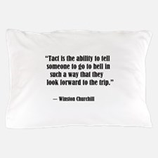 tact:Winston Churchhill Pillow Case