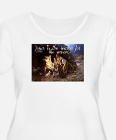 Jesus is the reason for the seas Plus Size T-Shirt