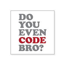 """Unique Software developer Square Sticker 3"""" x 3"""""""