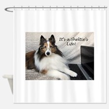 Its a Shelties Life Shower Curtain