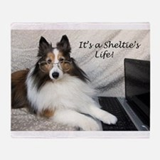 Its a Shelties Life Throw Blanket