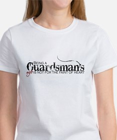 Faint of heart: Guardsman Women's T-Shirt