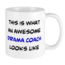 awesome drama coach Mug