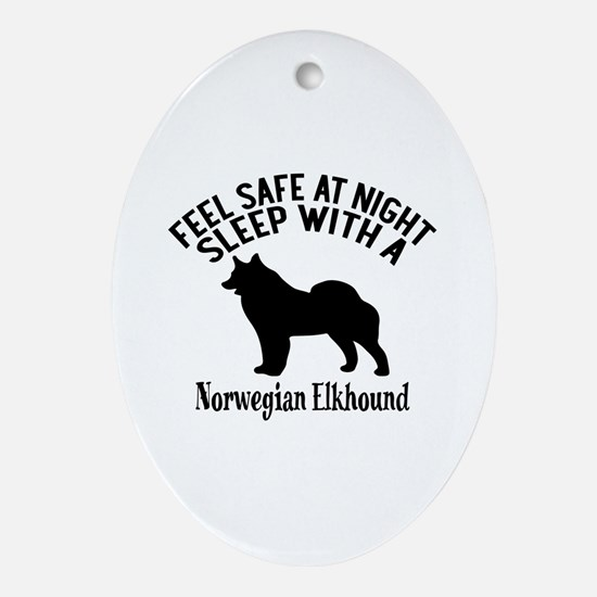 Feel Safe At Night Sleep With Norweg Oval Ornament