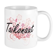 Taikonaut Artistic Job Design with Flowers Mugs