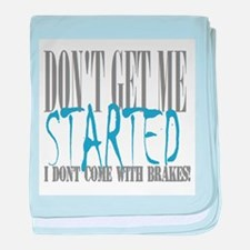 don't get me started baby blanket