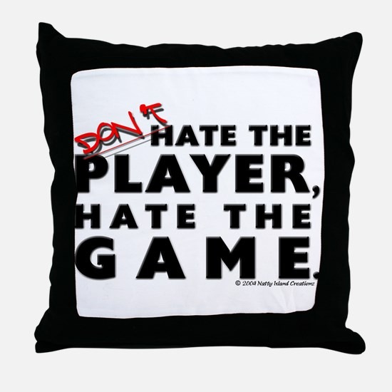 Hate the Game Throw Pillow