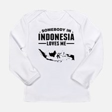 Somebody In Indonesia Loves Me Long Sleeve T-Shirt