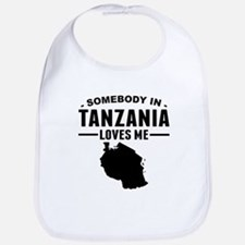 Somebody In Tanzania Loves Me Bib