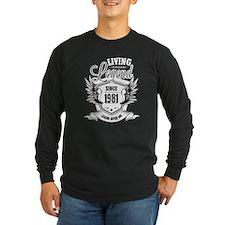 living legend since 1981 Long Sleeve T-Shirt