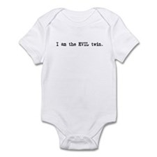 I am the EVIL TWIN! Infant Bodysuit