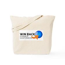 """Win Back Former Customers"" Tote Bag"