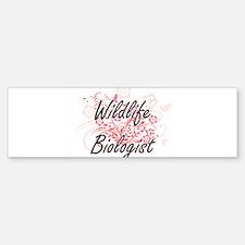 Wildlife Biologist Artistic Job Des Bumper Bumper Bumper Sticker