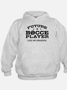 Future Bocce Player Like My Grandpa Hoodie
