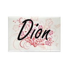 Dion surname artistic design with Flowers Magnets