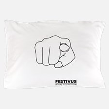 festivus airing of grievances Pillow Case