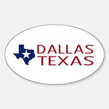 Texas: Dallas (State Shape & Star) Sticker (Oval)