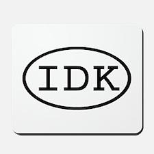 IDK Oval Mousepad