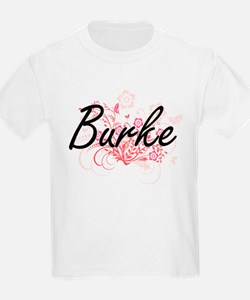 Burke surname artistic design with Flowers T-Shirt