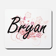 Bryan surname artistic design with Flowe Mousepad