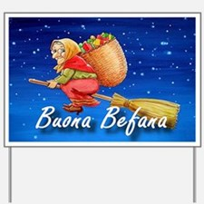 Buona Befana Yard Sign