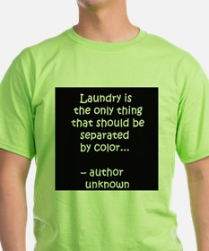 Laundry separated by color T-Shirt