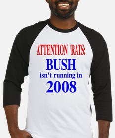 No Bush in 2008 Baseball Jersey