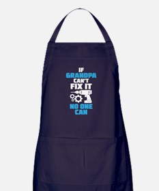 If Grandpa Can't Fix It No One Can Apron (dark)