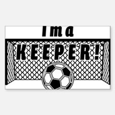 Im a Keeper soccer fancy black Decal