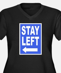 Stay Left Plus Size T-Shirt