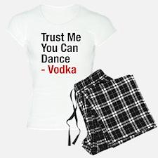 Trust Me You Can Dance Vodk Pajamas