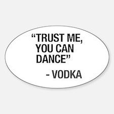 Unique Dance saying Sticker (Oval)