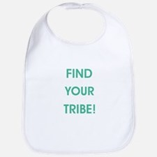 FIND YOUR TRIBE! Bib
