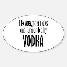 vodka humor Decal