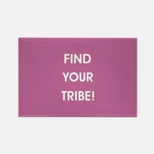 FIND YOUR TRIBE! Magnets