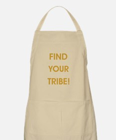 FIND YOUR TRIBE! Apron