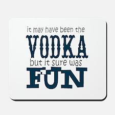 Vodka fun Mousepad