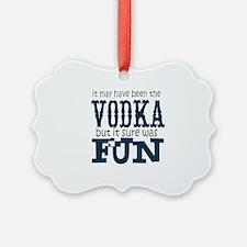 Vodka fun Ornament