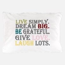 live simply Pillow Case