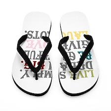 live simply Flip Flops