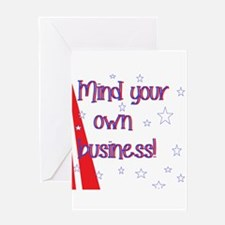 mind your own Greeting Cards