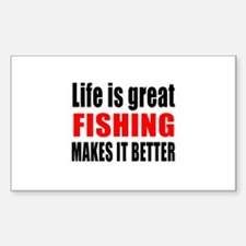 Life is great Fishing ma Decal