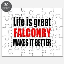 Life is great Falconry makes it better Puzzle