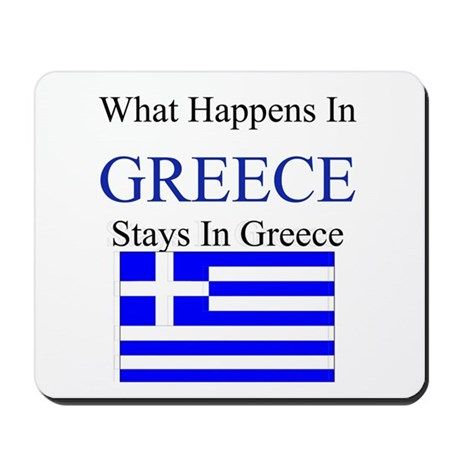 What Happens in Greece Mousepad