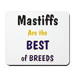 Mastiff Dog Best Of Breeds Mousepad
