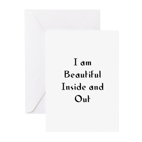 I am Beautiful Inside and Out Greeting Cards (Pk o