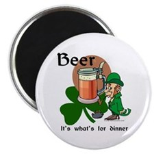 Beer...it's what's for dinner Magnet