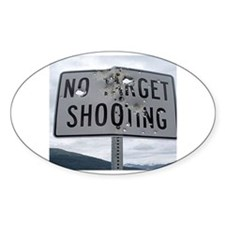 SIGN - NO TARGET SHOOTING Stickers