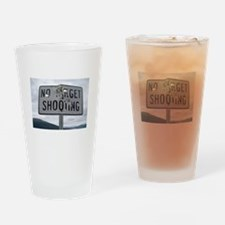 SIGN - NO TARGET SHOOTING Drinking Glass