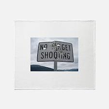SIGN - NO TARGET SHOOTING Throw Blanket